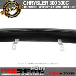 For 05-10 Chrysler 300 300C ED VIP Style Front Bumper Lip Unpainted PU